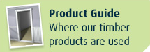Product Guide - Where our timber products are used